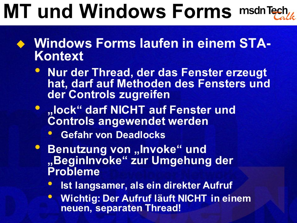 MT und Windows Forms Windows Forms laufen in einem STA-Kontext