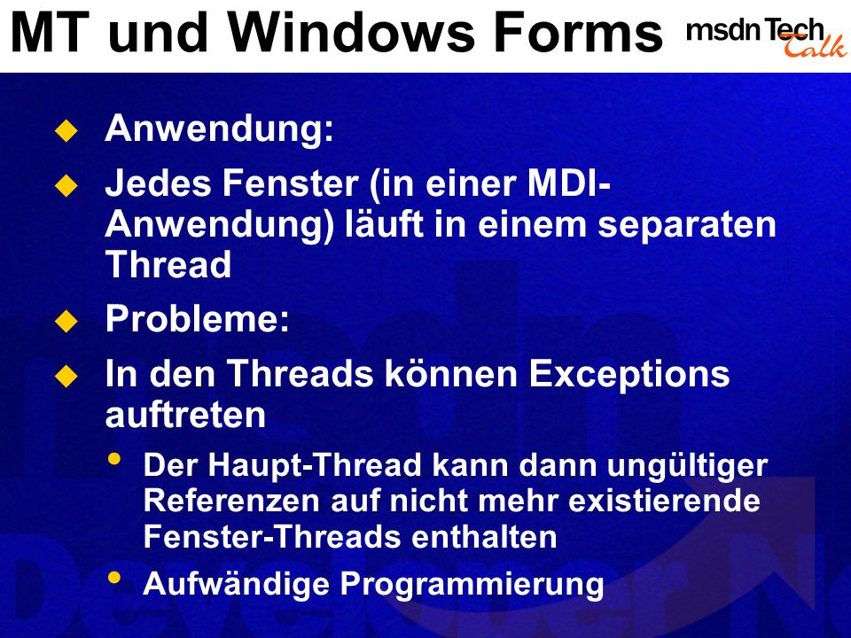 MT und Windows Forms Anwendung: