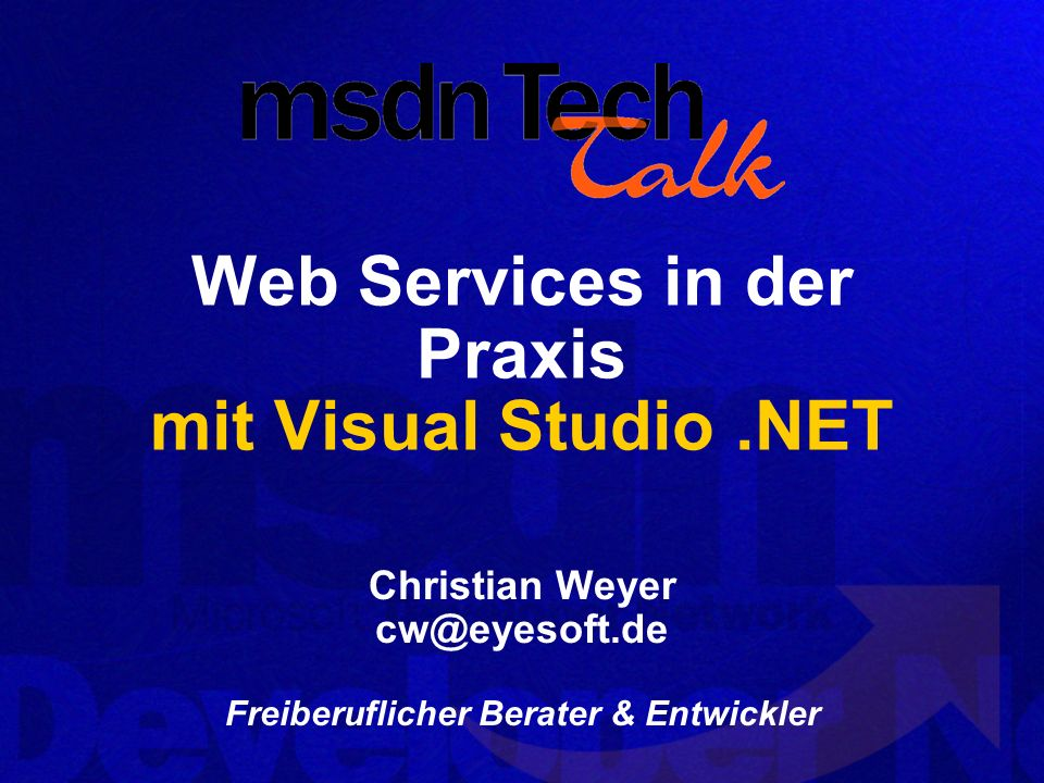 Web Services in der Praxis mit Visual Studio .NET