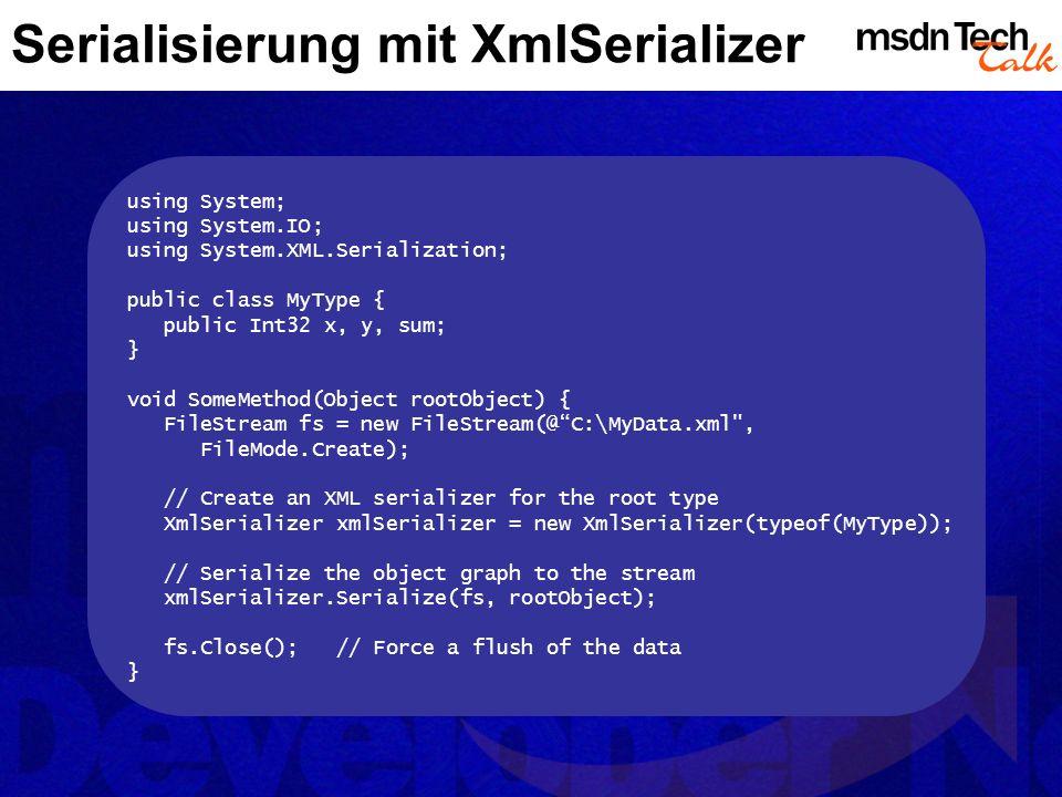 Serialisierung mit XmlSerializer