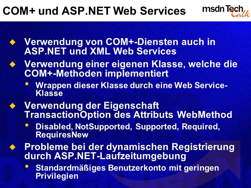 COM+ und ASP.NET Web Services