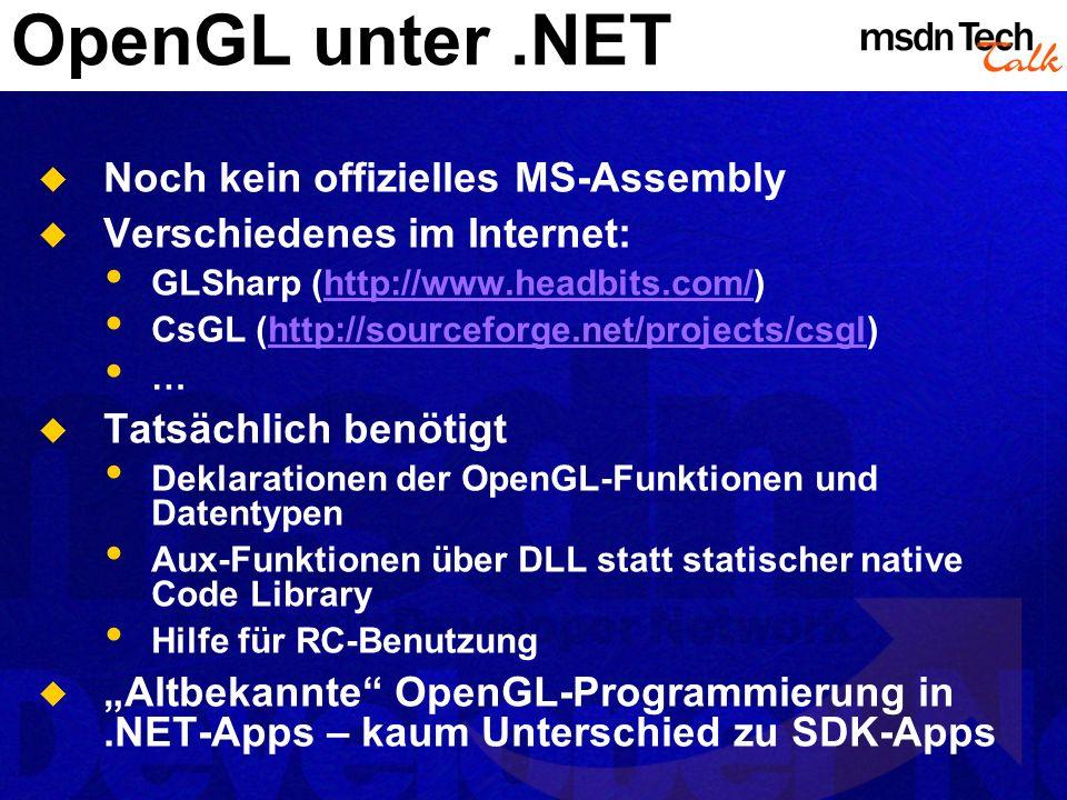OpenGL unter .NET Noch kein offizielles MS-Assembly