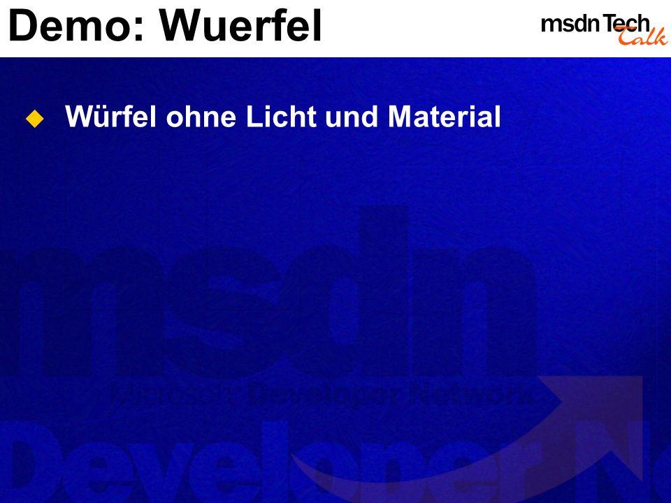 Demo: Wuerfel Würfel ohne Licht und Material