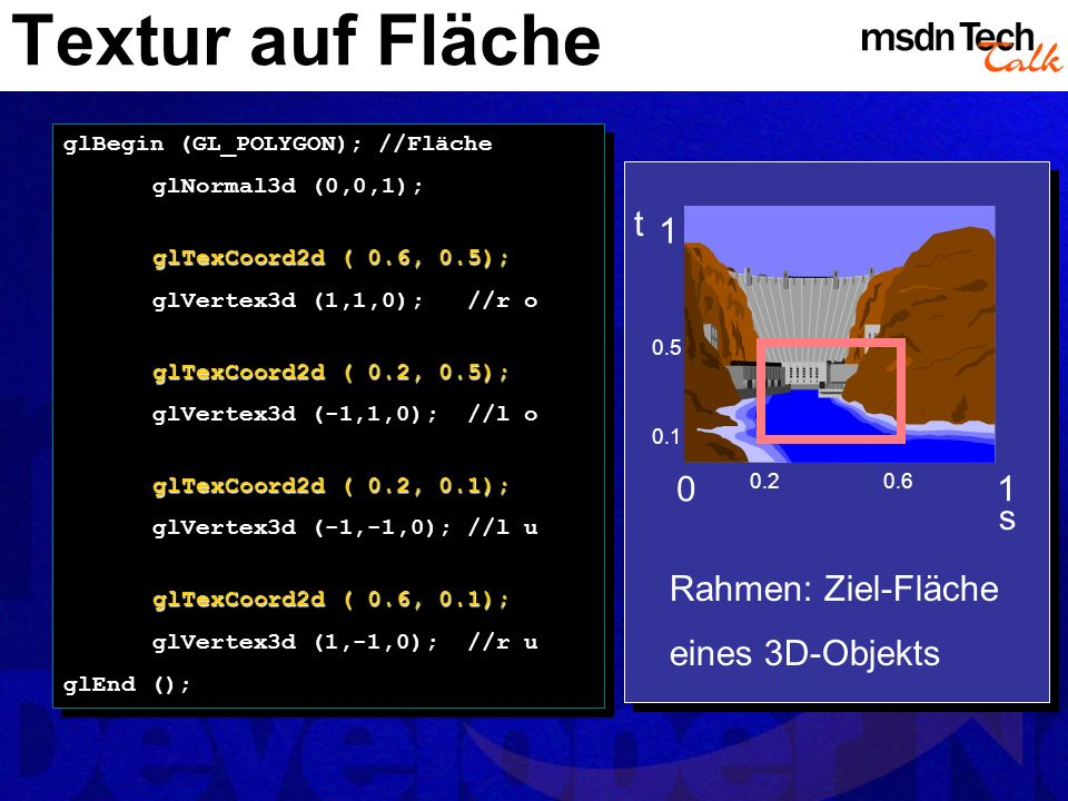 Textur auf Fläche t 1 1 s Rahmen: Ziel-Fläche eines 3D-Objekts