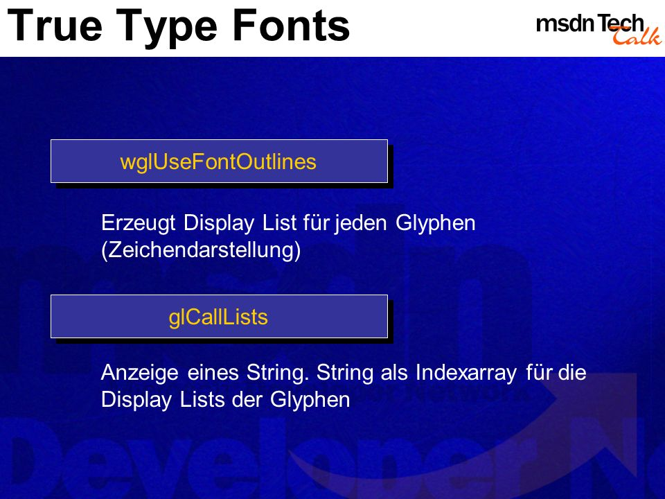 True Type Fonts wglUseFontOutlines