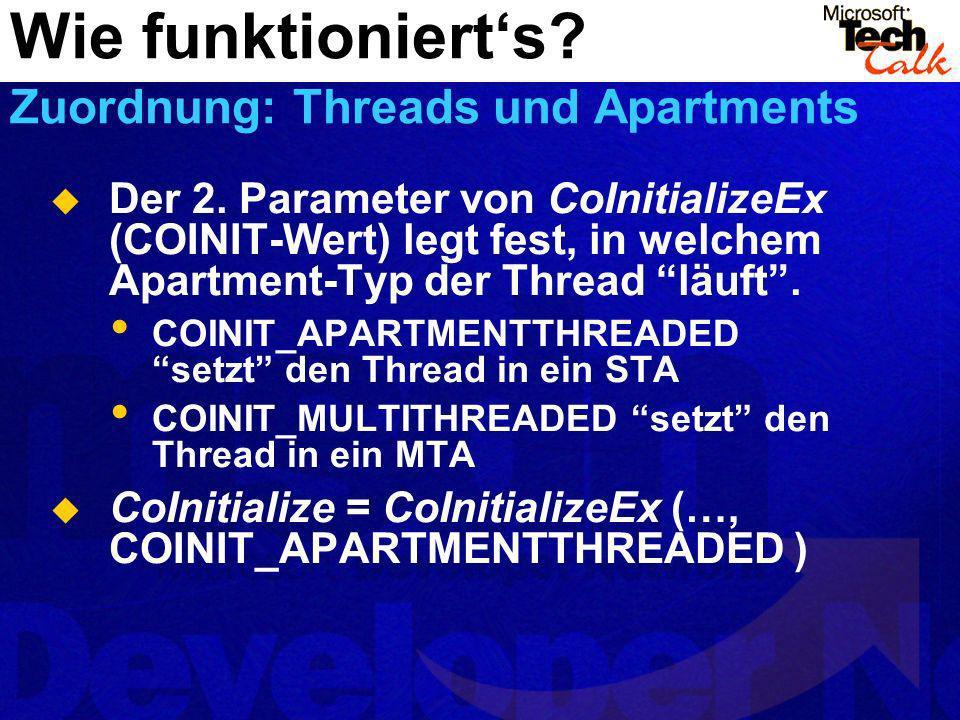 Wie funktioniert's Zuordnung: Threads und Apartments