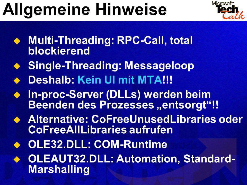 Allgemeine Hinweise Multi-Threading: RPC-Call, total blockierend