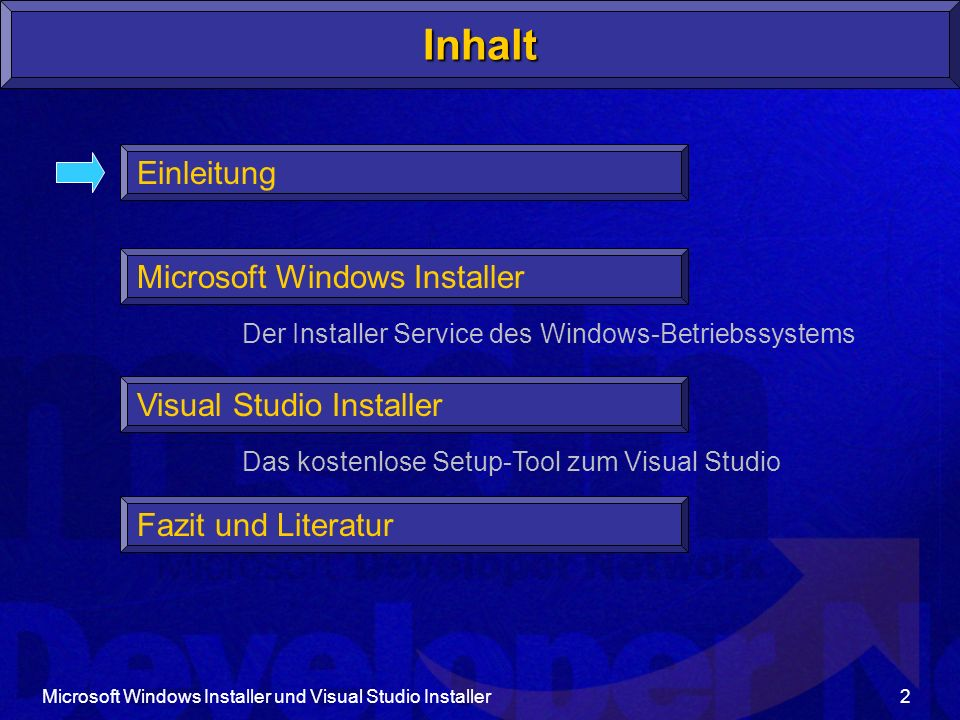 Inhalt Einleitung Microsoft Windows Installer Visual Studio Installer