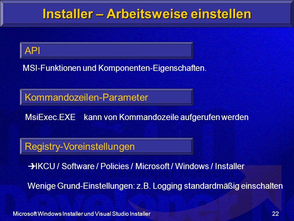 Installer – Arbeitsweise einstellen