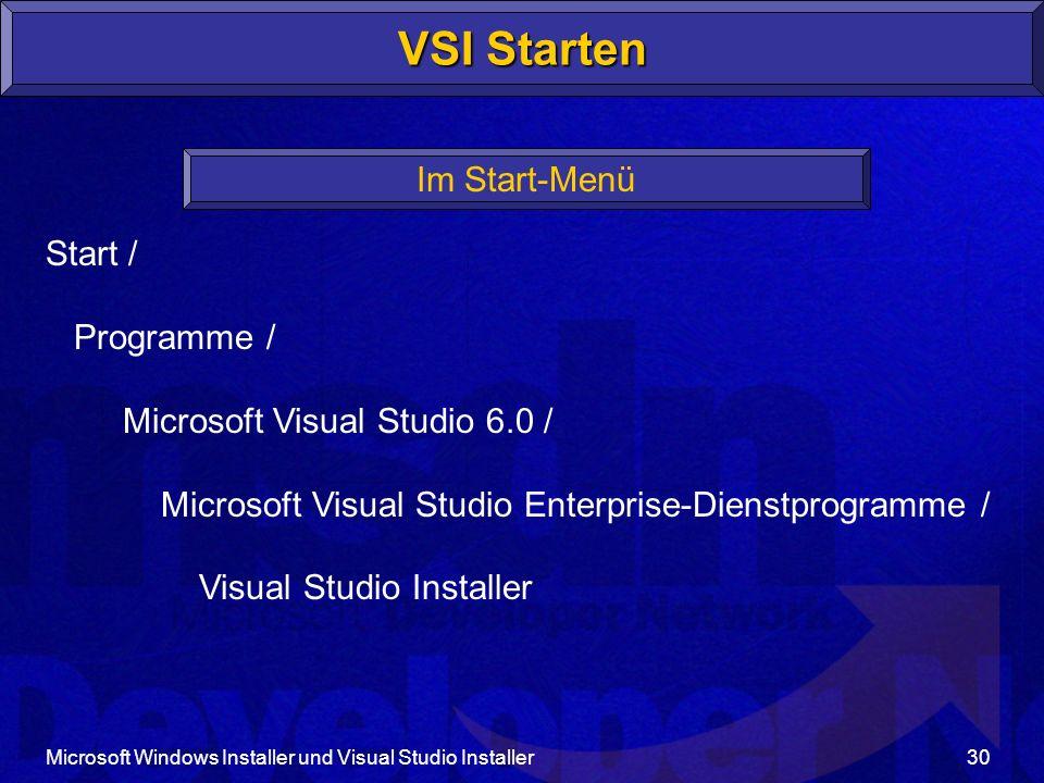 VSI Starten Im Start-Menü Start / Programme /
