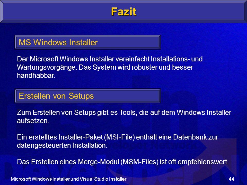 Fazit MS Windows Installer Erstellen von Setups