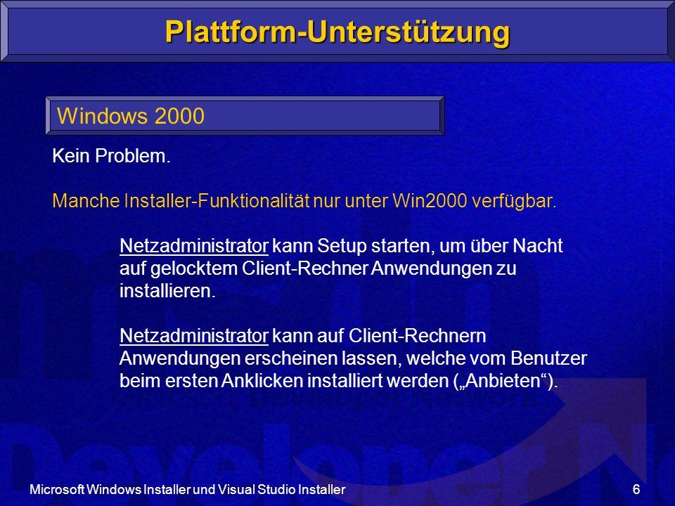 Plattform-Unterstützung