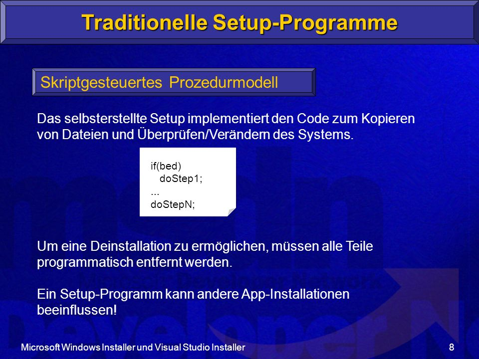 Traditionelle Setup-Programme