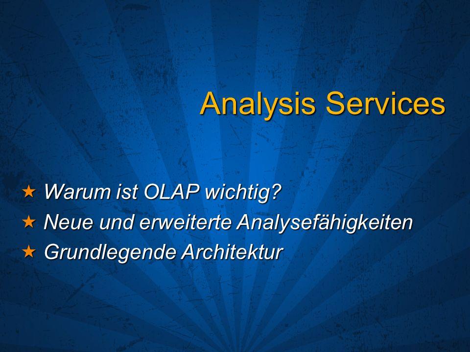 Analysis Services Warum ist OLAP wichtig