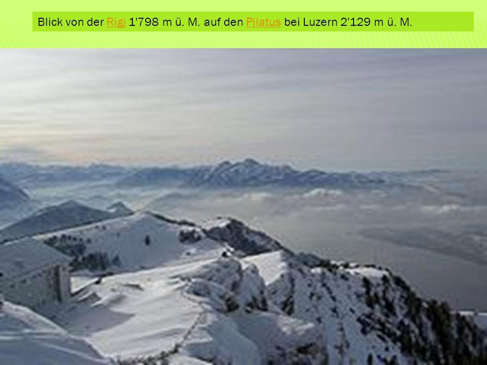 Blick von der Rigi 1 798 m ü. M. auf den Pilatus bei Luzern 2 129 m ü