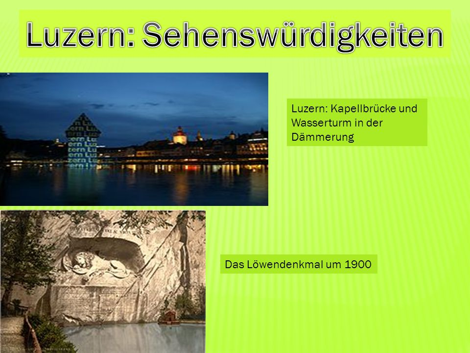 Luzern: Sehenswürdigkeiten