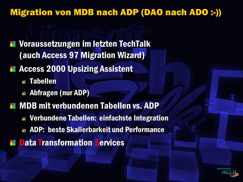 Migration von MDB nach ADP (DAO nach ADO :-))
