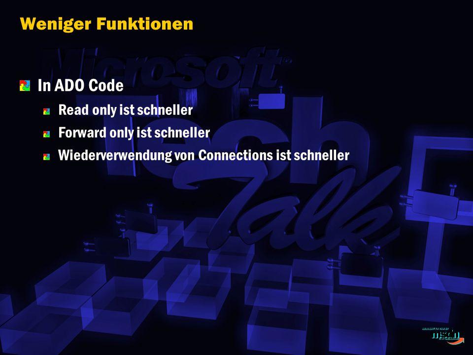 Weniger Funktionen In ADO Code Read only ist schneller