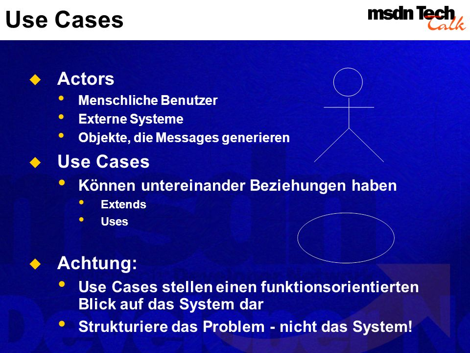 Use Cases Actors Use Cases Achtung: