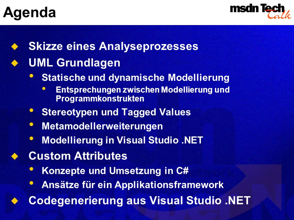 Agenda Skizze eines Analyseprozesses UML Grundlagen Custom Attributes