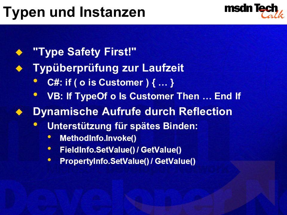 Typen und Instanzen Type Safety First! Typüberprüfung zur Laufzeit