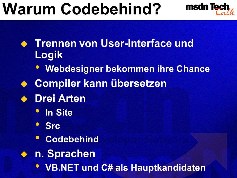 Warum Codebehind Trennen von User-Interface und Logik