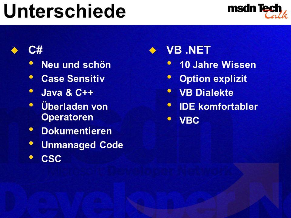 Unterschiede C# VB .NET Neu und schön Case Sensitiv Java & C++