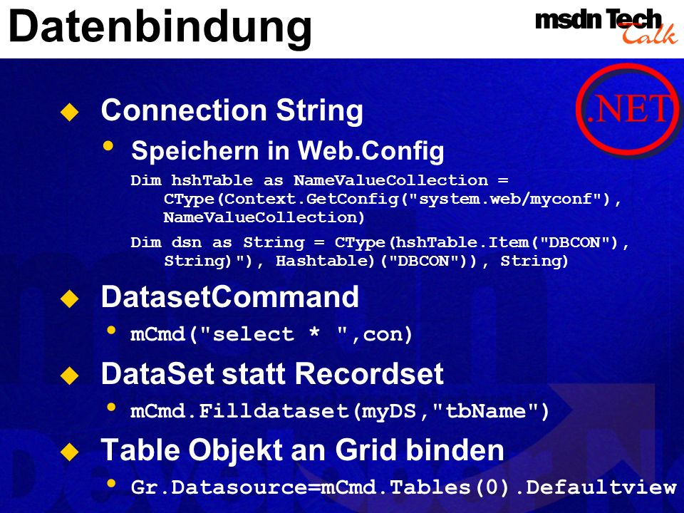 Datenbindung Connection String DatasetCommand DataSet statt Recordset