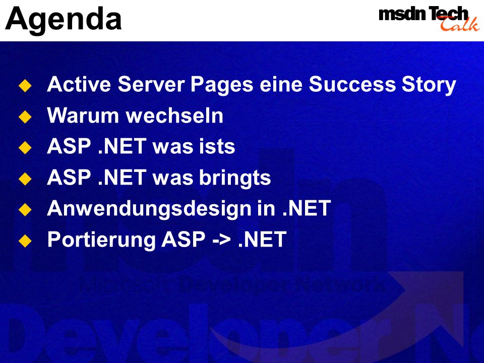 Agenda Active Server Pages eine Success Story Warum wechseln