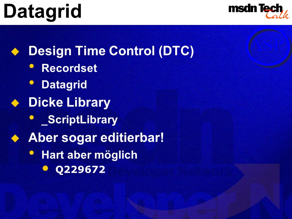 Datagrid Design Time Control (DTC) Dicke Library