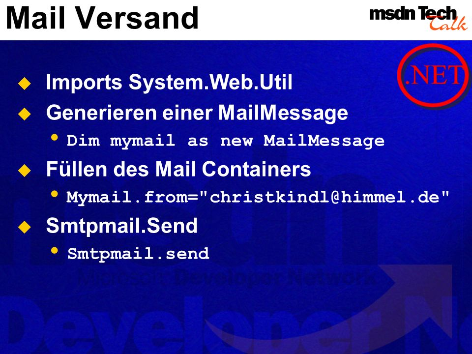 Mail Versand Imports System.Web.Util Generieren einer MailMessage