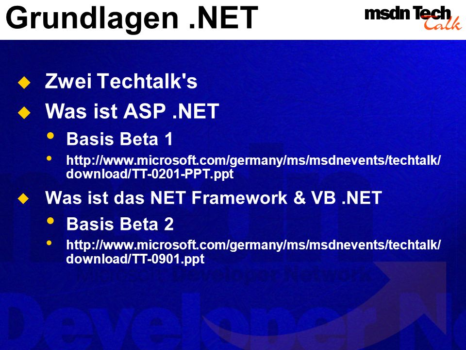 Grundlagen .NET Zwei Techtalk s Was ist ASP .NET Basis Beta 1