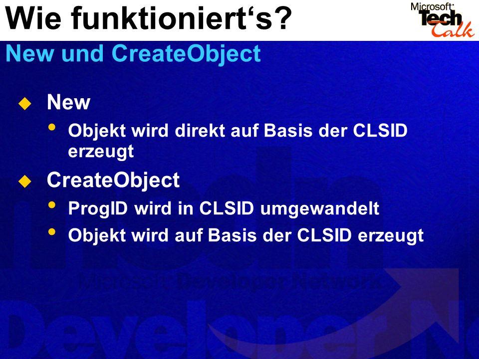 Wie funktioniert's New und CreateObject