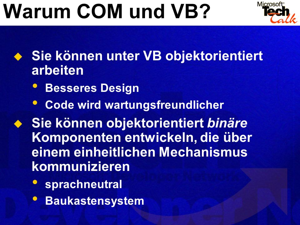 Warum COM und VB Sie können unter VB objektorientiert arbeiten