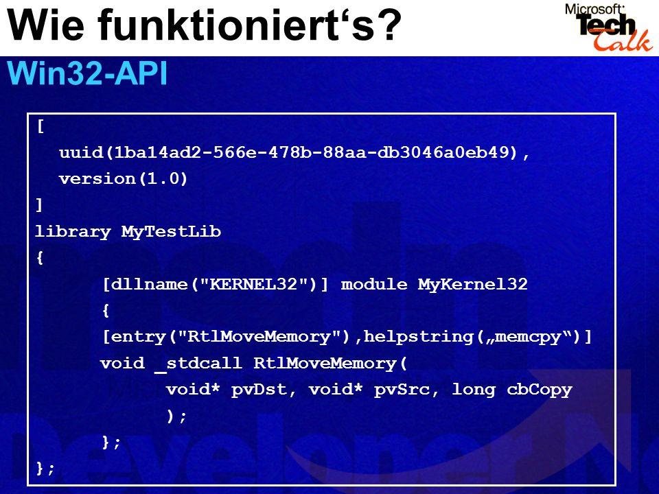 Wie funktioniert's Win32-API