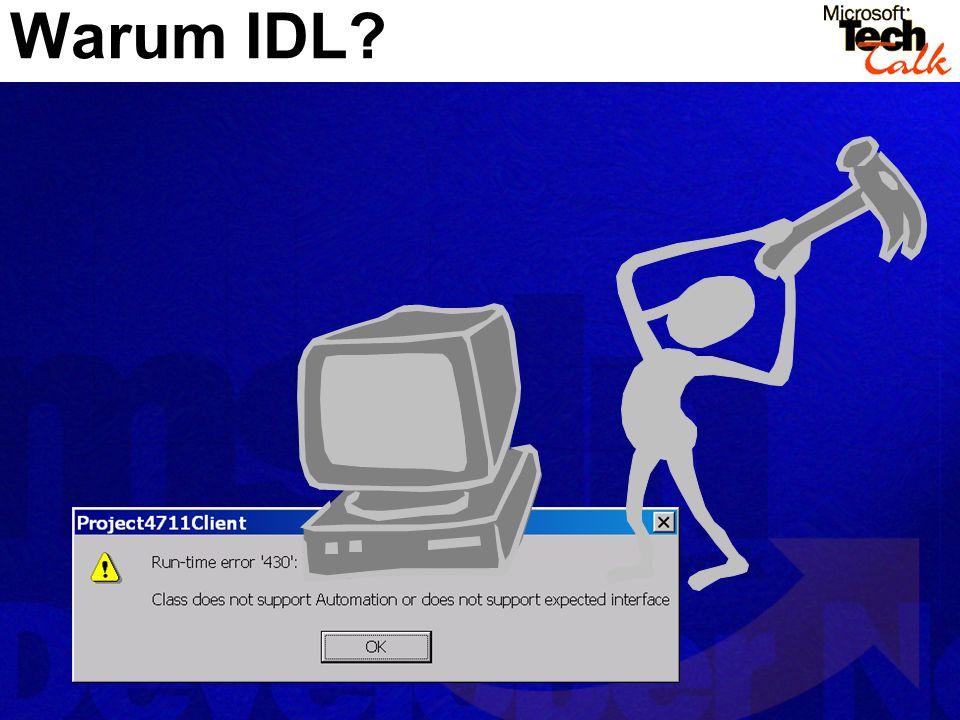 Warum IDL