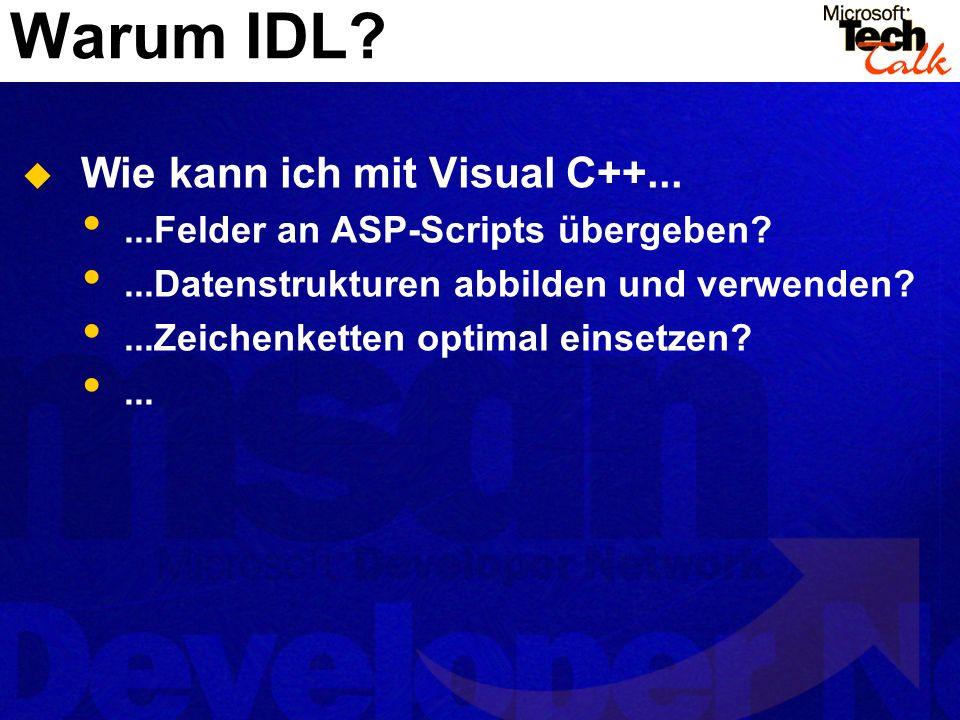Warum IDL Wie kann ich mit Visual C++...
