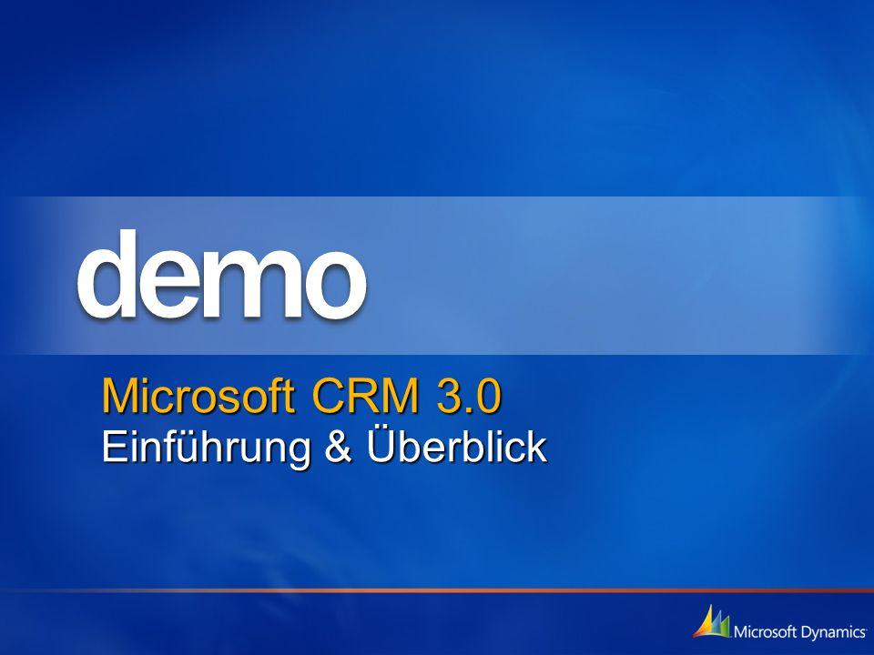 Microsoft CRM 3.0 Einführung & Überblick