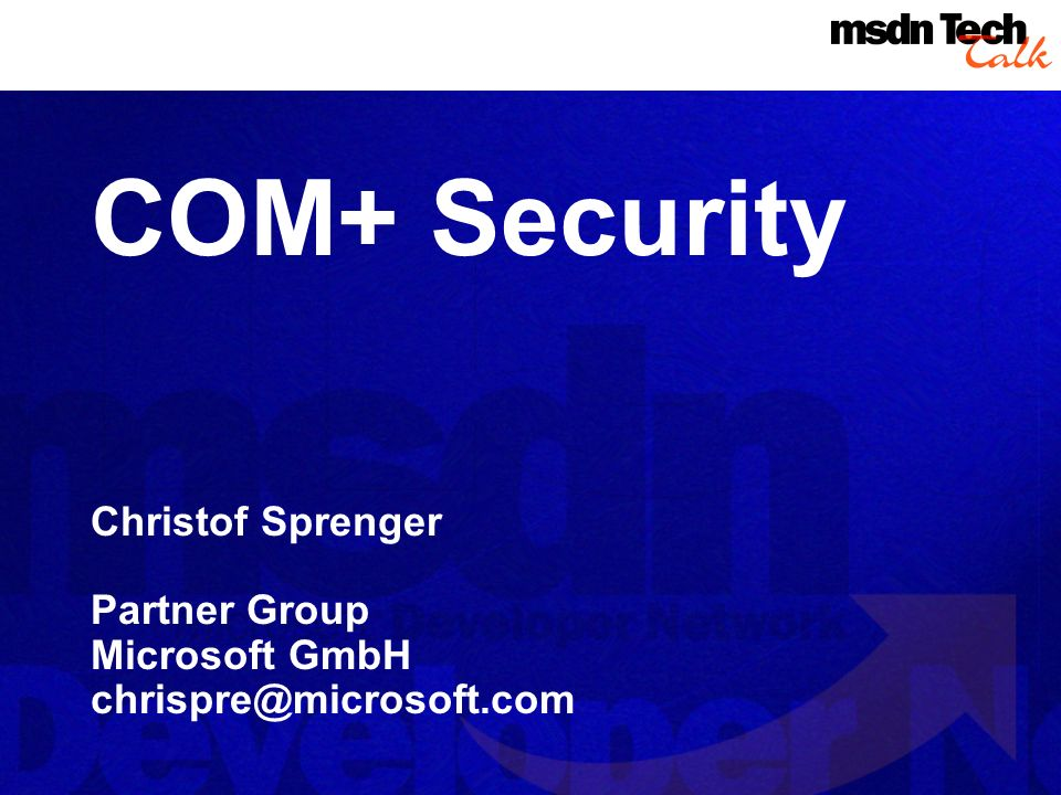 MSDN TechTalk – Januar 2001 COM(+) Security 1