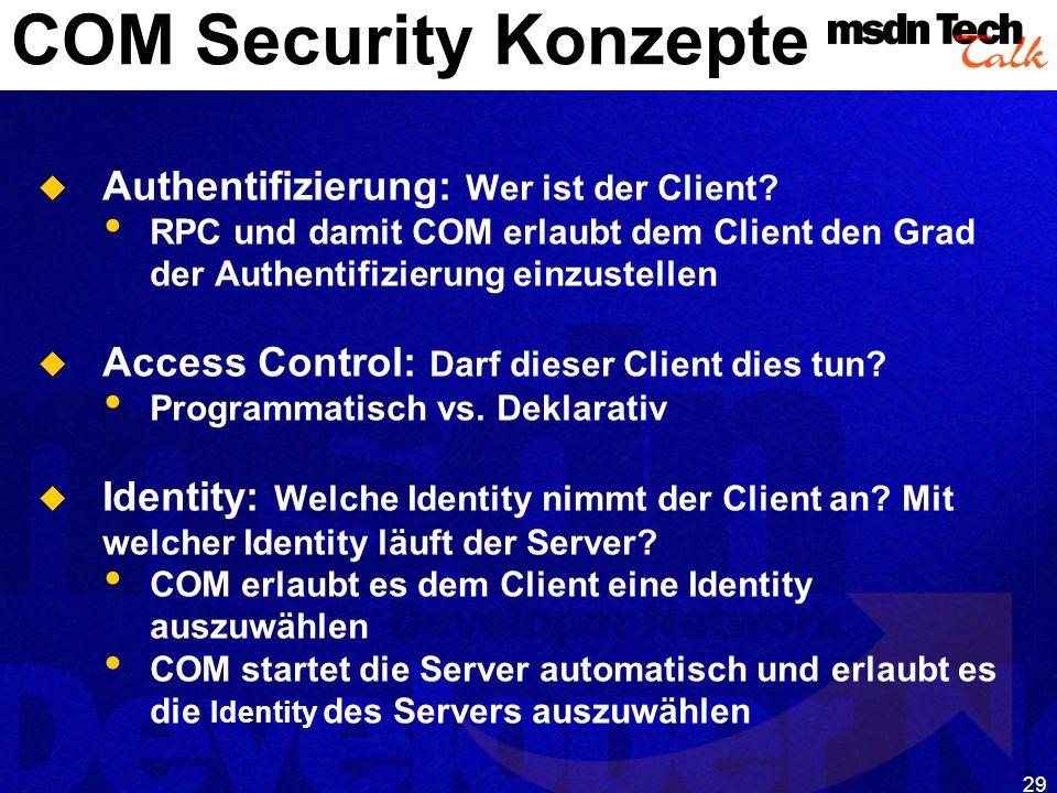 COM Security Konzepte Authentifizierung: Wer ist der Client