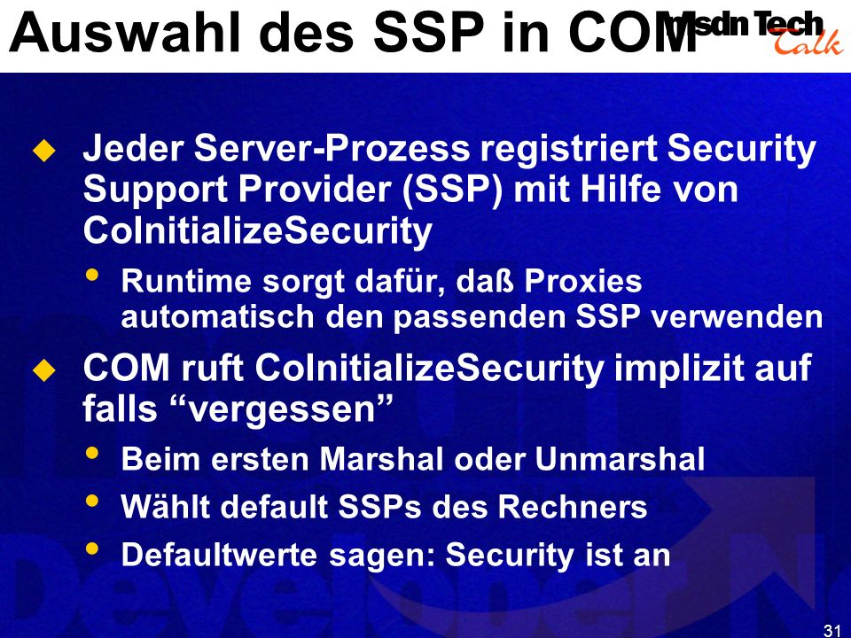 MSDN TechTalk – Januar 2001 COM(+) Security 31