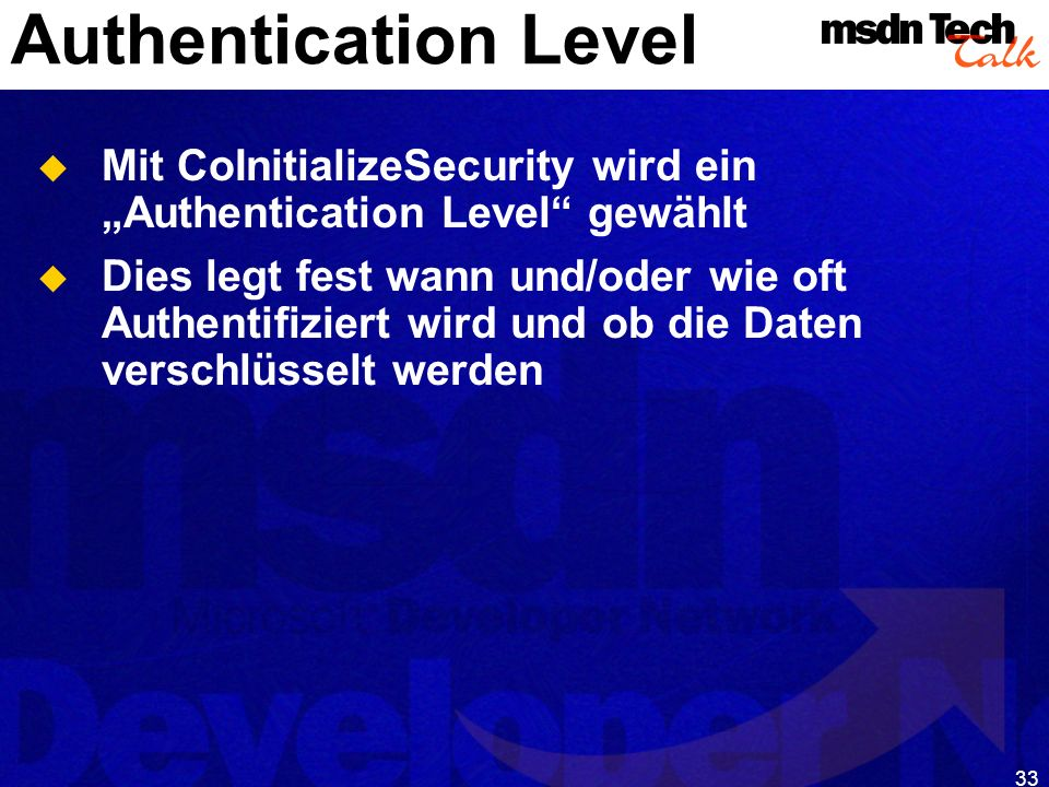 MSDN TechTalk – Januar 2001 COM(+) Security 33