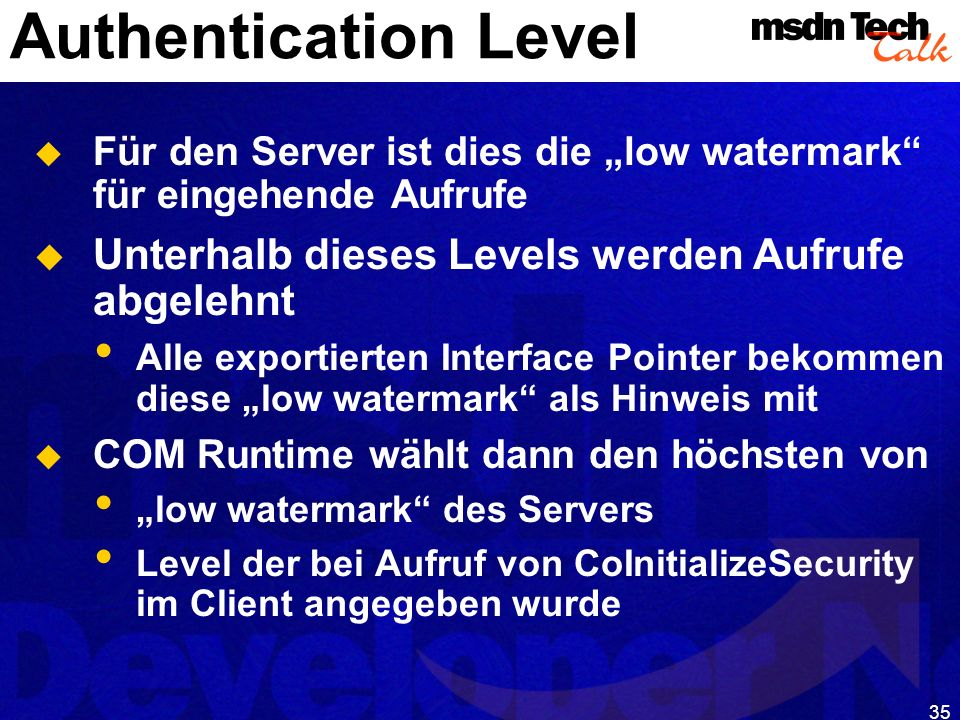 MSDN TechTalk – Januar 2001 COM(+) Security 35