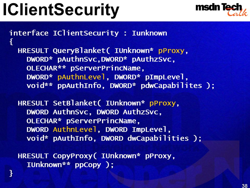 MSDN TechTalk – Januar 2001 COM(+) Security 38