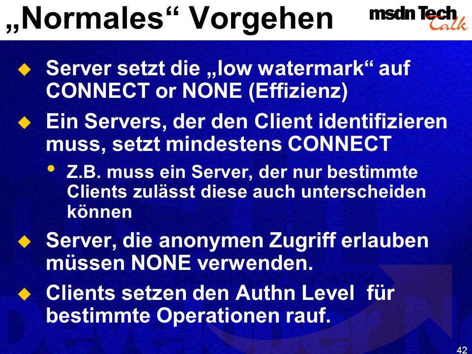 MSDN TechTalk – Januar 2001 COM(+) Security 42