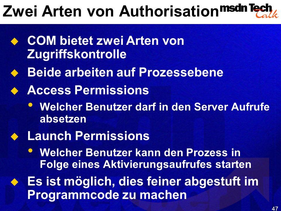 Zwei Arten von Authorisation