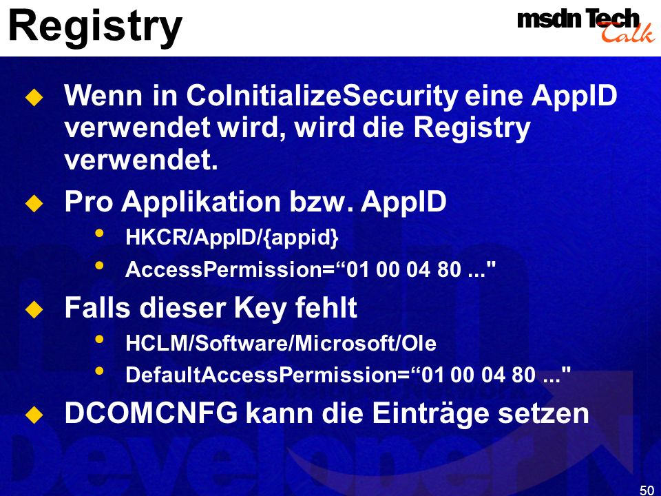 MSDN TechTalk – Januar 2001 COM(+) Security 50