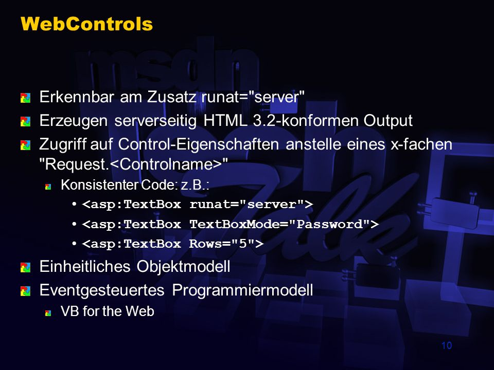 WebControls Erkennbar am Zusatz runat= server