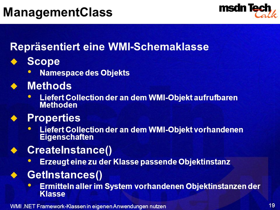 ManagementClass Repräsentiert eine WMI-Schemaklasse Scope Methods