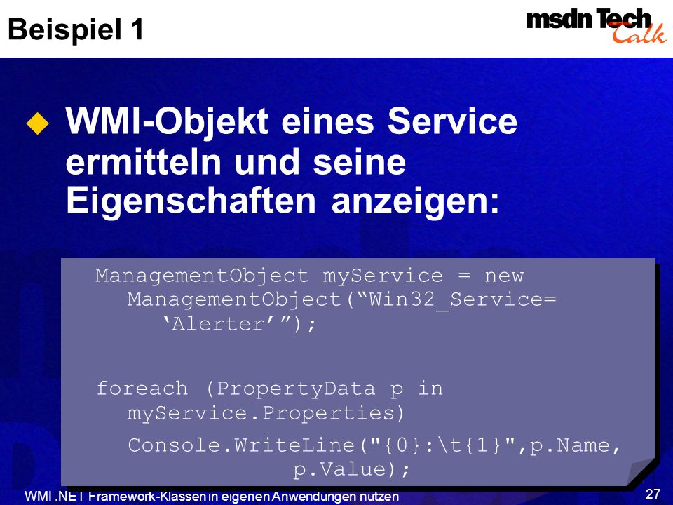 WMI-Objekt eines Service ermitteln und seine Eigenschaften anzeigen: